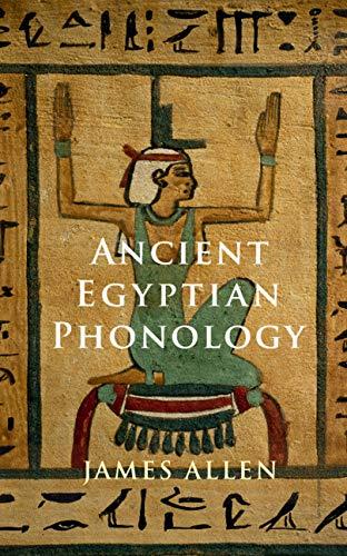 Ancient Egyptian Phonology (English Edition)