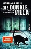 Die dunkle Villa (Alexander-Gerlach-Reihe 10): Ein Fall für Alexander Gerlach