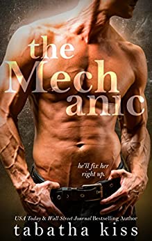 The Mechanic (Old Habits Book 1) by [Tabatha Kiss]