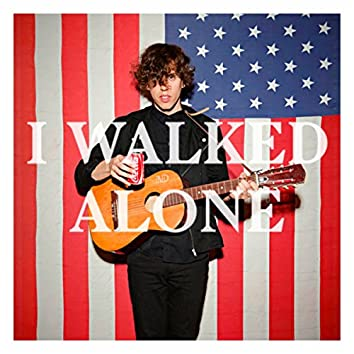 I Walked Alone