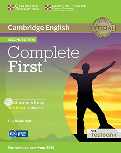 Complete First Student's Book without Answers with CD-ROM with Testbank 2nd Edition