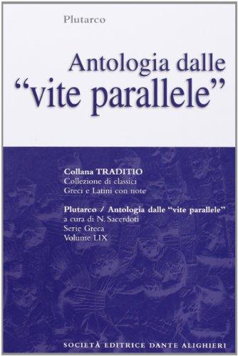 Antologia dalle Vite parallele. Per il Liceo classico