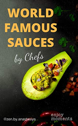 World famous sauces by chefs (English Edition)