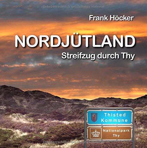 Nordjütland: Streifzug durch Thy