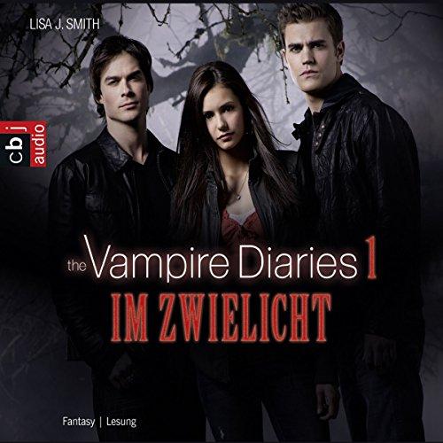 Im Zwielicht: The Vampire Diaries 1