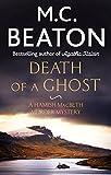 Death of a Ghost (Hamish Macbeth Book 32) (English Edition)