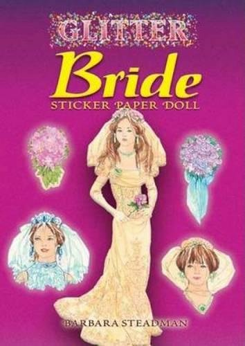 Glitter Bride Sticker Paper Doll [With Stickers]