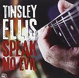 Songtexte von Tinsley Ellis - Speak No Evil