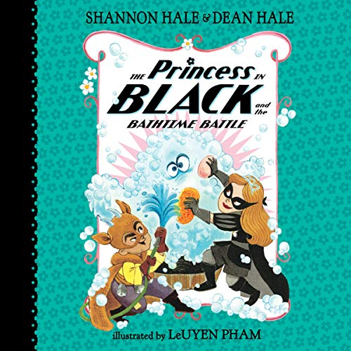 The Princess in Black and the Bathtime Battle audiobook cover art