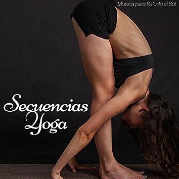 Secuencias Yoga - Musica para Saludo al Sol