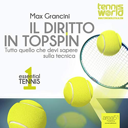 Essential Tennis 1: Il diritto in topspin [Essential Tennis 1: Topspin Shot] audiobook cover art