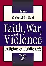 Faith, War, and Violence