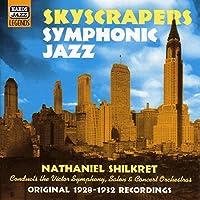 「摩天楼」シンフォニック・ジャズ(SKYCRAPERS Symphonic Jazz)