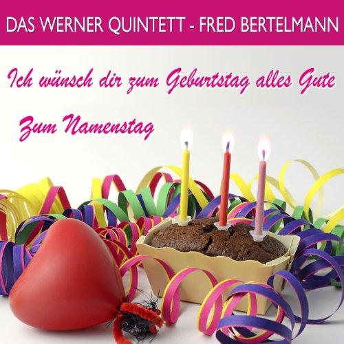 Ich wünsch dir zum Geburtstag alles Gute/Zum Namenstag
