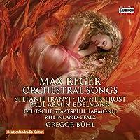Reger: Orchestral Songs by Paul Armin Edelmann