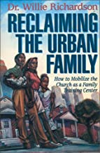 Best reclaiming the urban family Reviews