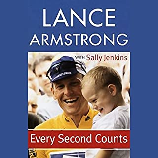 Every Second Counts                   By:                                                                                                                                 Lance Armstrong,                                                                                        Sally Jenkins                               Narrated by:                                                                                                                                 Stephen Hoye                      Length: 7 hrs and 33 mins     52 ratings     Overall 4.0