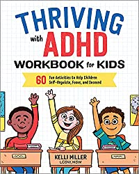 Thriving with ADHD: Workbook for Kids
