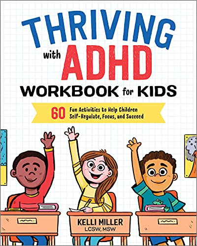 Thriving with ADHD Workbook for Kids: 60 Fun Activities to Help...