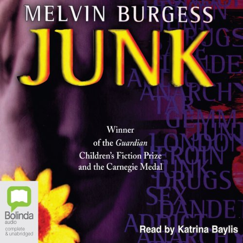 Junk                   By:                                                                                                                                 Melvin Burgess                               Narrated by:                                                                                                                                 Katrina Baylis                      Length: 8 hrs and 14 mins     2 ratings     Overall 3.5