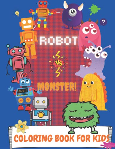 Compare Textbook Prices for Robot VS Monster Coloring Book for Kids: simple and easy design for fun coloring  ISBN 9798497680003 by DESIGN, RICH SKY