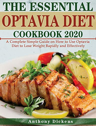 professional Essential Optavia Diet Cookbook 2020: A complete and easy guide to using the Optavia Diet …