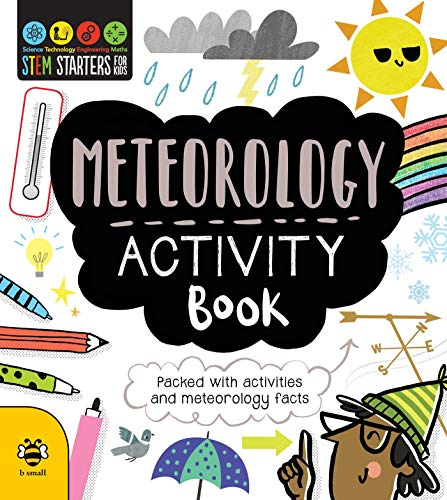 Compare Textbook Prices for STEM Starters for Kids Meteorology Activity Book: Packed with Activities and Meteorology Facts  ISBN 9781631584282 by Jacoby, Jenny,Barker, Vicky