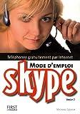 Skype - Mode d'emploi