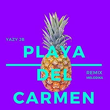 Playa del Carmen (Melodika Remix)
