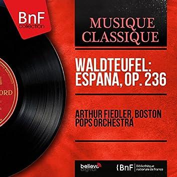 Waldteufel: España, Op. 236 (Mono Version)
