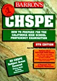How to Prepare for the California High School Proficiency Exam (BARRON'S HOW TO PREPARE FOR THE CHSPE CALIFORNIA HIGH SCHOOL PROFICIENCY EXAMINATION)