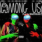 Among-Us (feat. F.C.A) [Explicit]