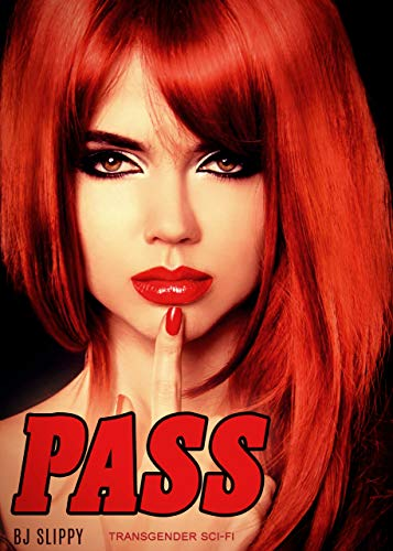 Pass: Transgender Sci-Fi (English Edition)