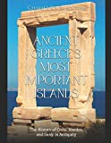 Ancient Greece's Most Important Islands: The History of Crete, Rhodes, and Sicily in Antiquity