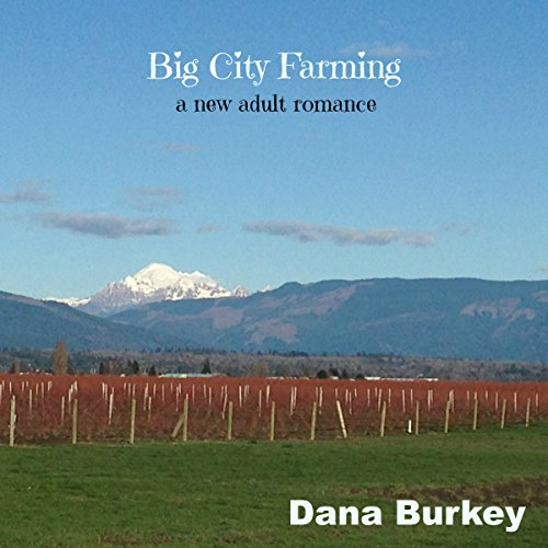 Big City Farming: A New Adult Romance audiobook cover art
