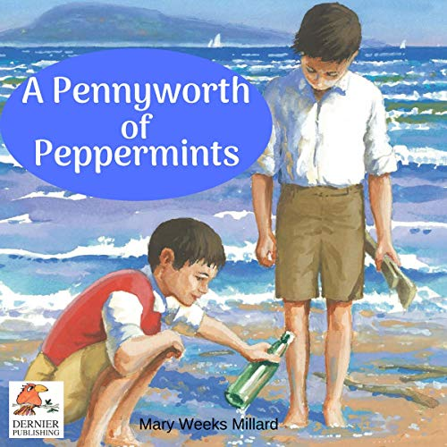 A Pennyworth of Peppermints: A Spy Story Set in the First World War audiobook cover art