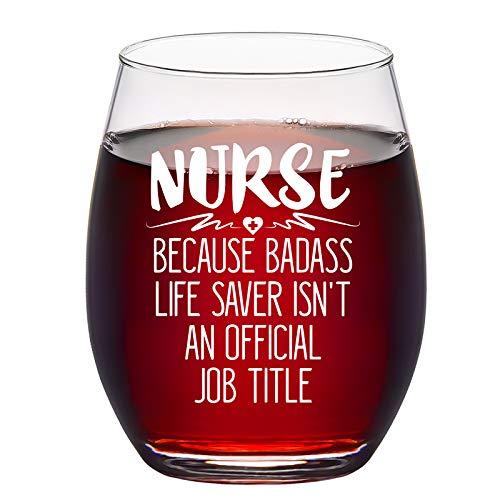 Nurse Because Badass Life Saver, 15 Oz Stemless Wine Glass, Nurse Gift for Nurse Practitioner Women Men Graduation Birthday Week Nurse Inspirational Appreciation Christmas, Funny Nurse Wine Gift