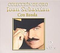 Colecci?n de Oro - Con Banda by Joan Sebastian