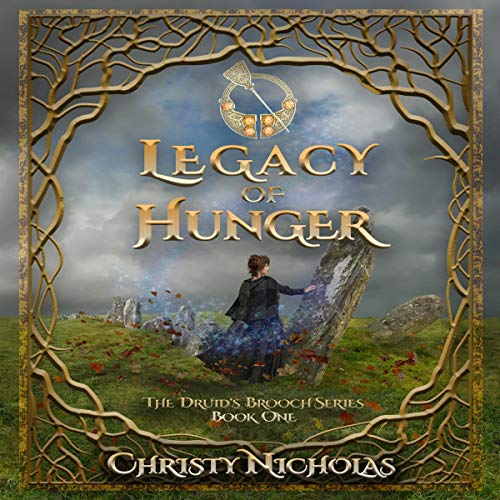 Legacy of Hunger Audiobook By Christy Nicholas cover art