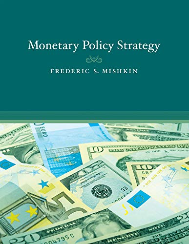 Compare Textbook Prices for Monetary Policy Strategy The MIT Press  ISBN 8580000641233 by Mishkin, Frederic S.