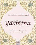 A la table de Yasmina - Sept histoires et cinquante recettes de Sicile aux saveurs d'Arabie