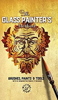 The Glass Painter s Method  Brushes Paints & Tools  1