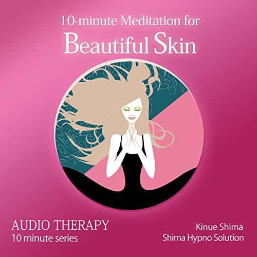 『10-minute Meditation for Beautiful Skin』のカバーアート