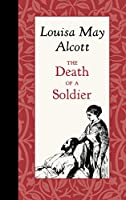 Death of a Soldier (American Roots)