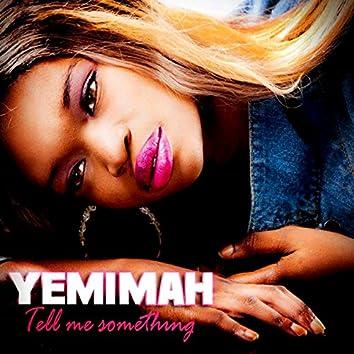 Tell Me Something - Single