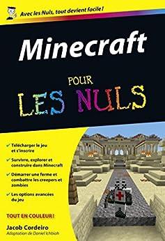 Minecraft Pour les Nuls par [Jacob CORDEIRO]