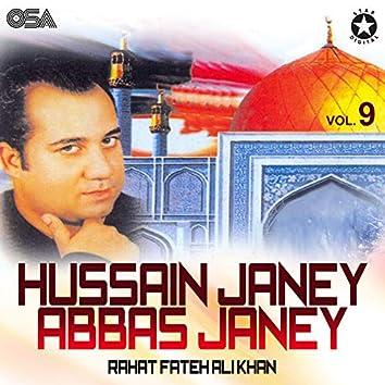 Hussain Janey Abbas Janey, Vol. 9