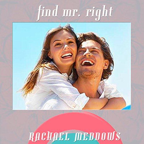 Find Mr. Right Hypnosis audiobook cover art