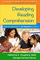 Developing Reading Comprehension: Effective Instruction for All Students in PreK-2 (The Essential Library of PreK-2 Literacy)