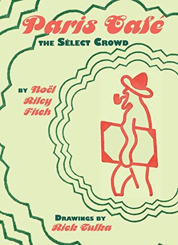 Paris Café: The Select Crowd (English Edition)